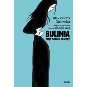 Bulimia -  Moja historia choroby