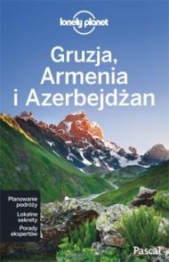Lonely Planet przewodnik Gruzja, Armenia, Azerbejdżan