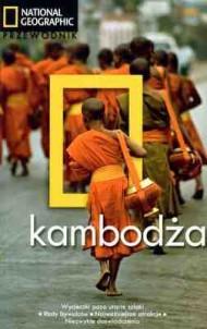 Kambodża Przewodnik National Geographic