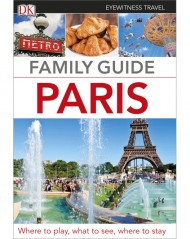 DK Travel Family Guide Paris - Paryż