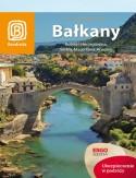 Bezdroża Bałkany. Bośnia i Hercegowina, Serbia, Macedonia, Kosowo. Wydanie 5