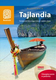 Bezdroża Tajlandia Świątynie, pływające targi i rajskie plaże