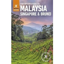 The Rough Guide to Malaysia, Singapore and Brunei - Malezja, Singapur, Brunei