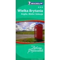 Wielka Brytania, Anglia, Walia i Szkocja Zielony Przewodnik Michelin + Praga Udany Weekend GRATIS!