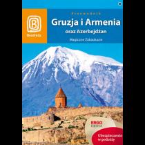 Bezdroża Gruzja, Armenia oraz Azerbejdżan. Magiczne Zakaukazie. Wydanie 4